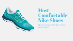 Most Comfortable Nike Shoes