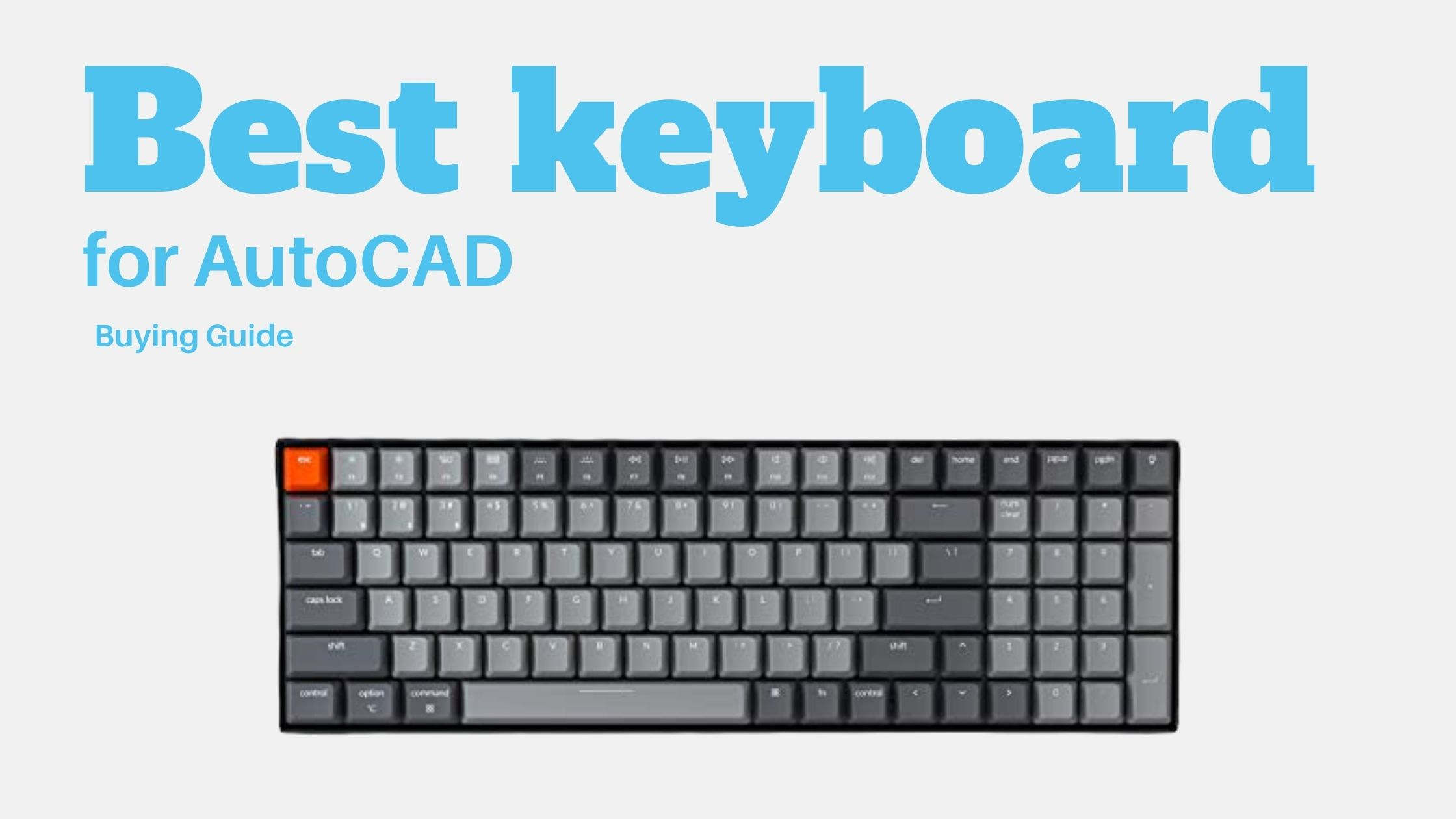 Best keyboard for AutoCAD