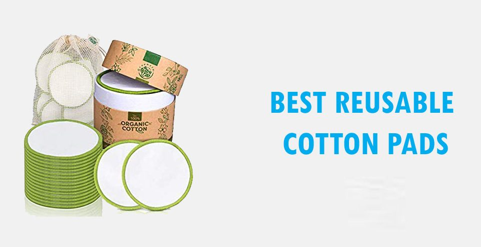 The best Reusable Cotton Pads